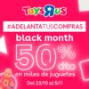Black Month en ToysRus. Miles de artículos al 50% de descuento. - Toysrus black friday